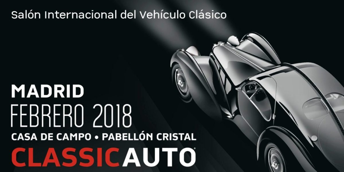 Classic Auto Madrid 2018 abre sus puertas este fin de semana