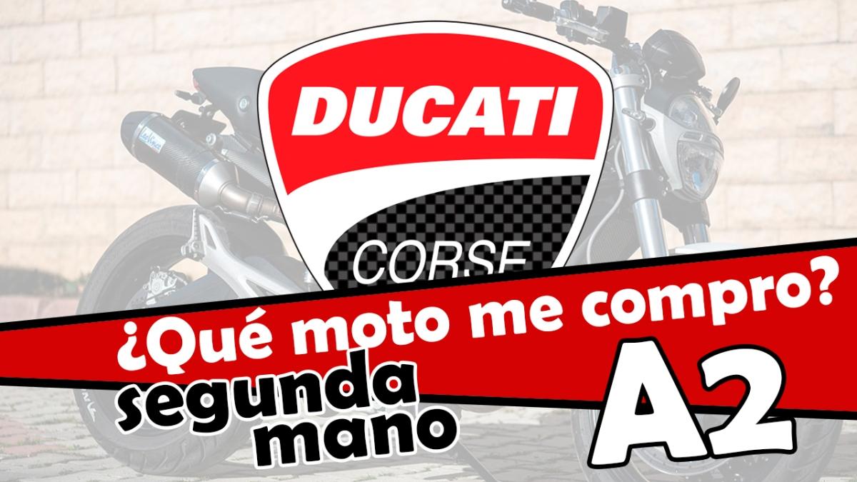 Las mejores Ducati de segunda mano para el A2