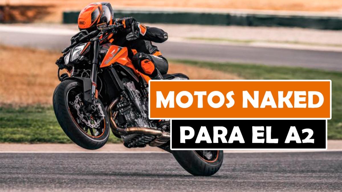 LAS MEJORES MOTOS NAKED PARA EL CARNET A2 DE 2018